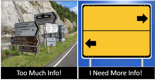 Provide the right amount of information to decrease bounce rate: Shows 2 side-by-side images. (1) road signs pointing in 7 directions, (2) blank road sign